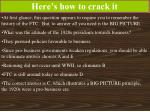 here s how to crack it