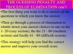 the guessing penalty and process of elimination con t2