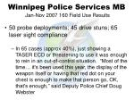 winnipeg police services mb jan nov 2007 160 field use results