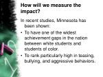 how will we measure the impact