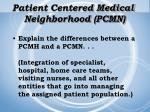 patient centered medical neighborhood pcmn