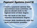 payment systems cont d