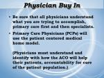 physician buy in