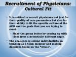 recruitment of physicians cultural fit