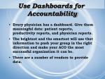 use dashboards for accountability