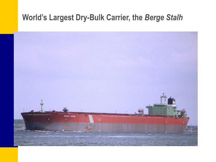 World's Largest Dry-Bulk Carrier, the