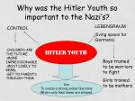 why was the hitler youth so important to the nazi s