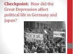 checkpoint how did the great depression affect political life in germany and japan