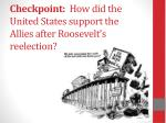 checkpoint how did the united states support the allies after roosevelt s reelection