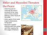 hitler and mussolini threaten the peace