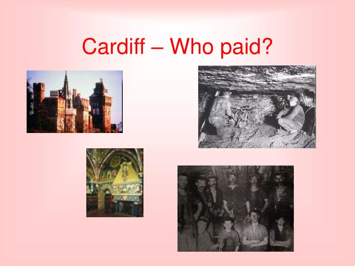 Cardiff – Who paid?