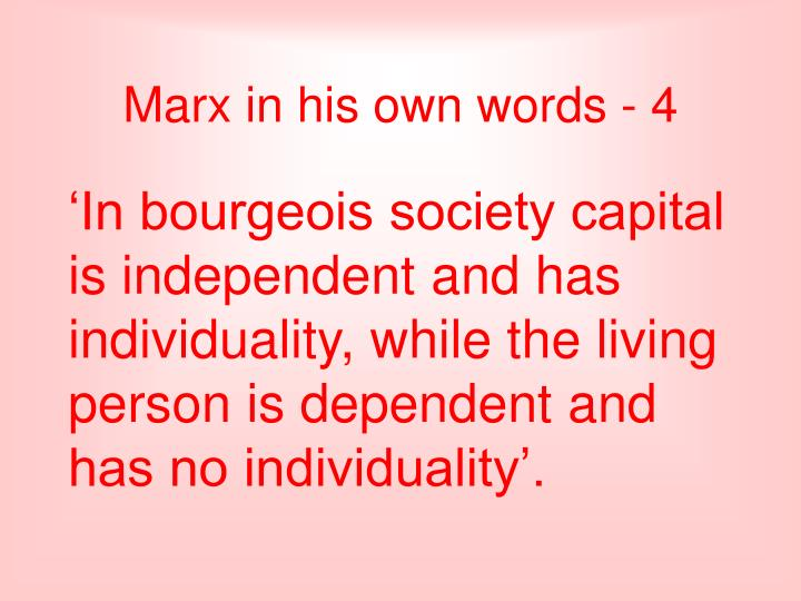 Marx in his own words - 4