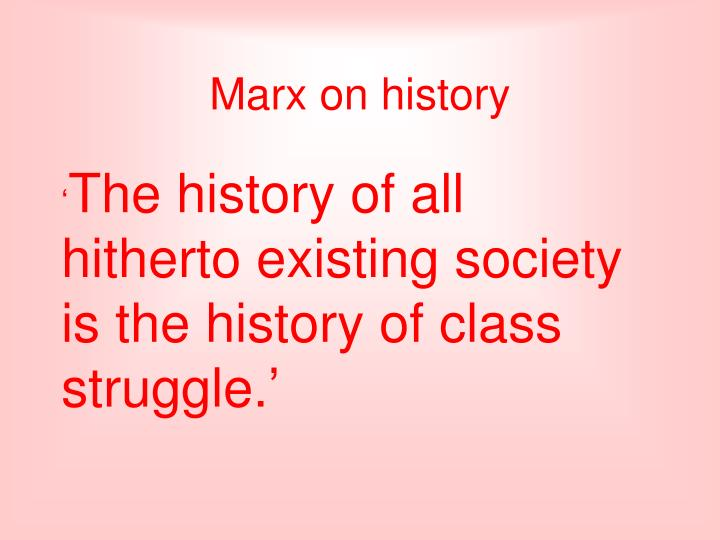 Marx on history