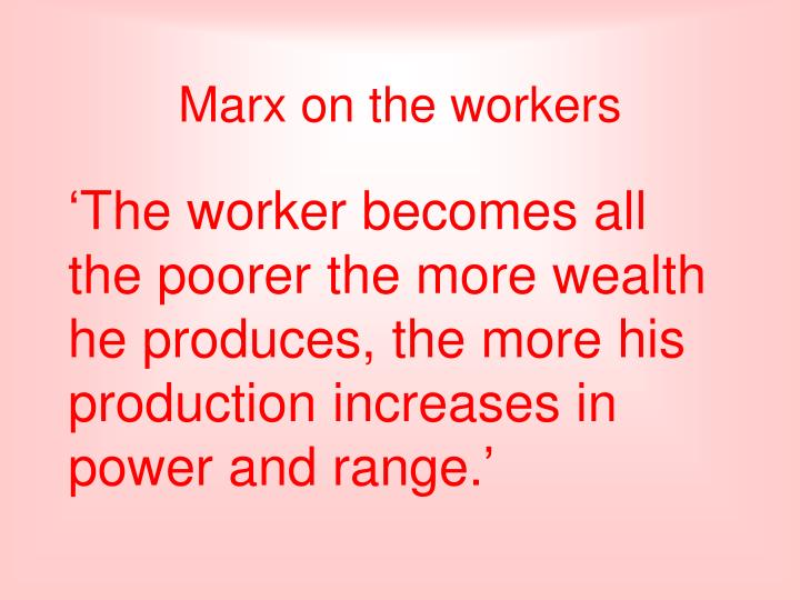 Marx on the workers