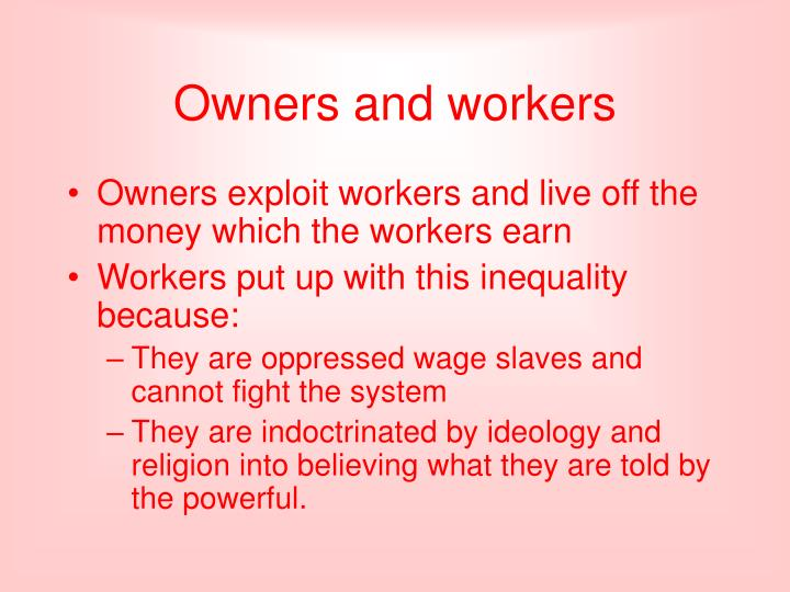 Owners and workers