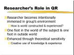 researcher s role in qr