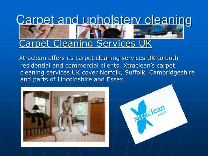 carpet and upholstery cleaning n.