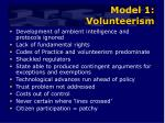 model 1 volunteerism