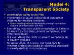 model 4 transparent society
