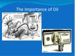 the importance of oil