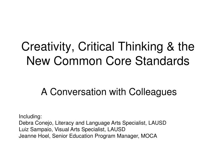 creativity critical thinking the new common core standards n.