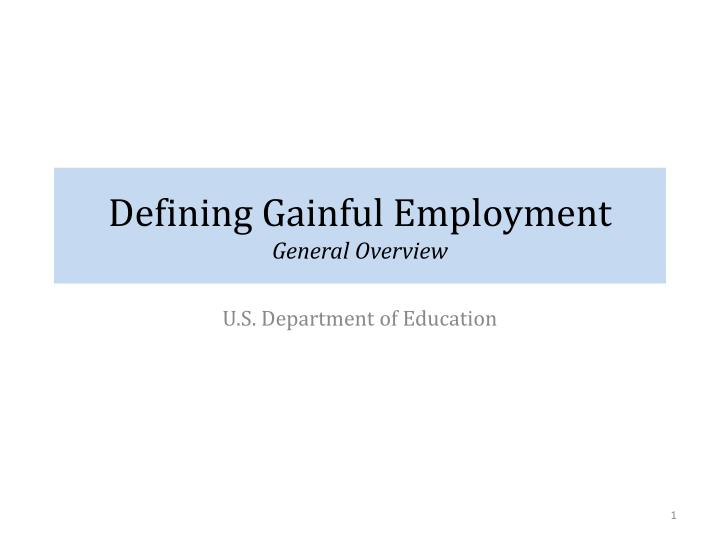 defining gainful employment general overview n.