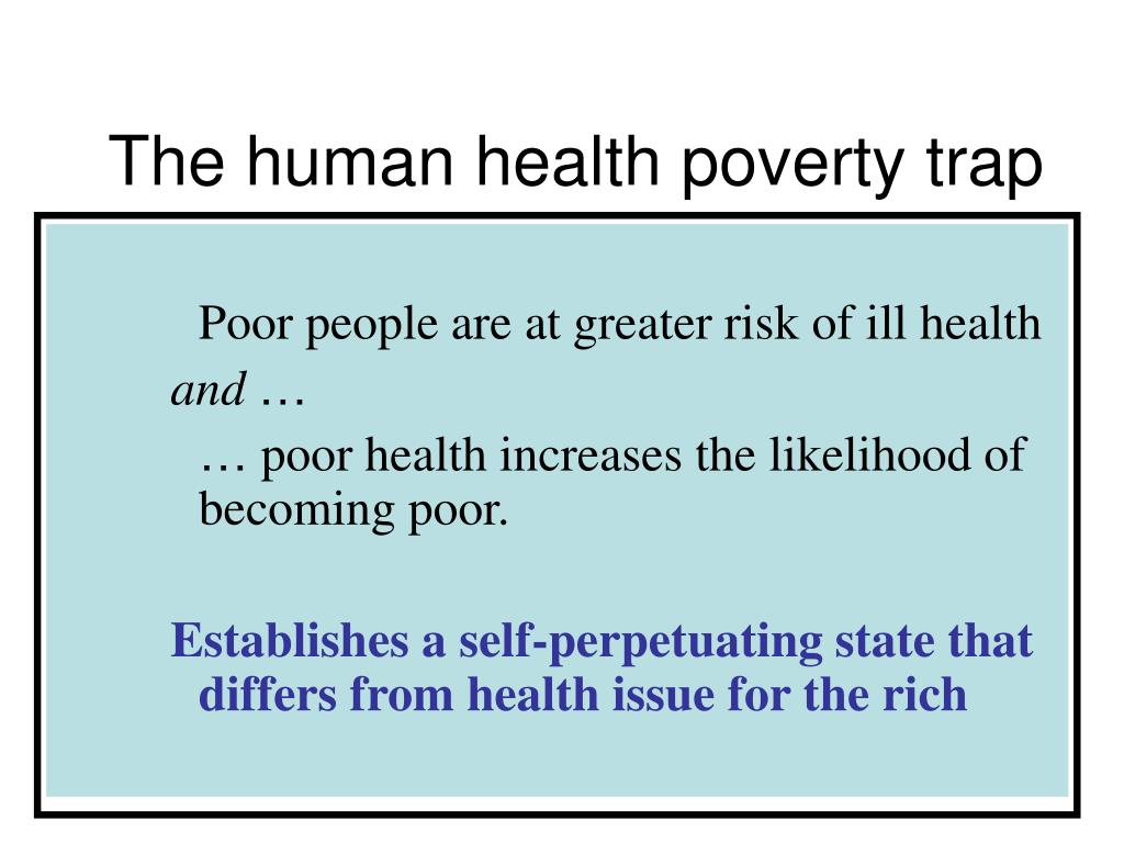 the human health poverty trap l.
