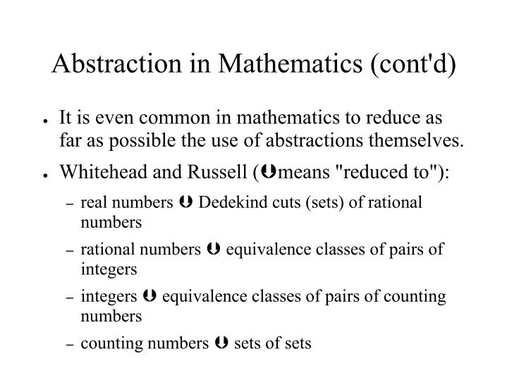 Abstraction in Mathematics (cont'd)