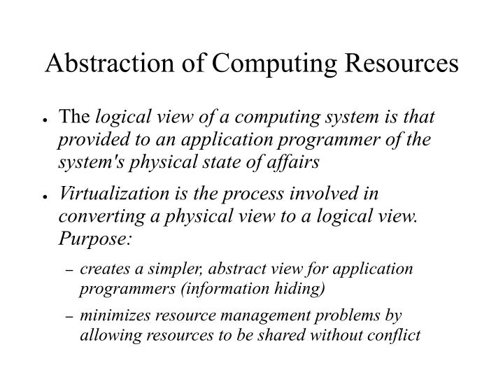Abstraction of Computing Resources