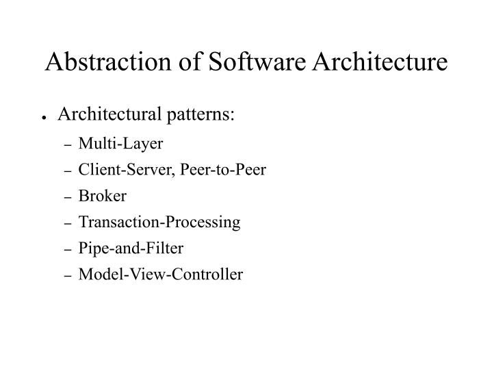 Abstraction of Software Architecture