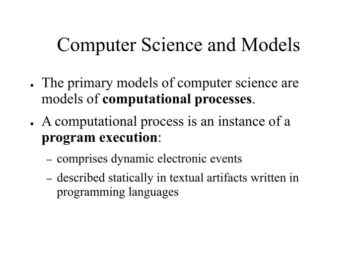 Computer Science and Models