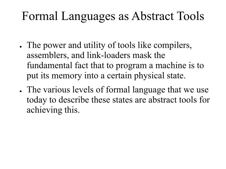 Formal Languages as Abstract Tools