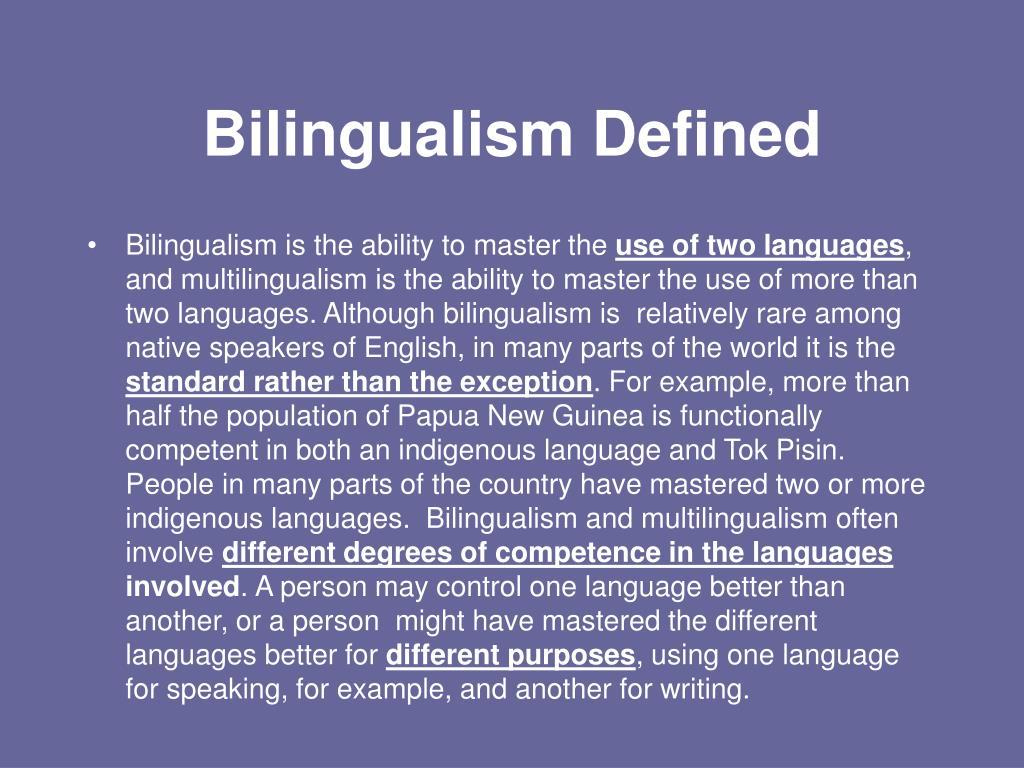 Bilingualism Defined