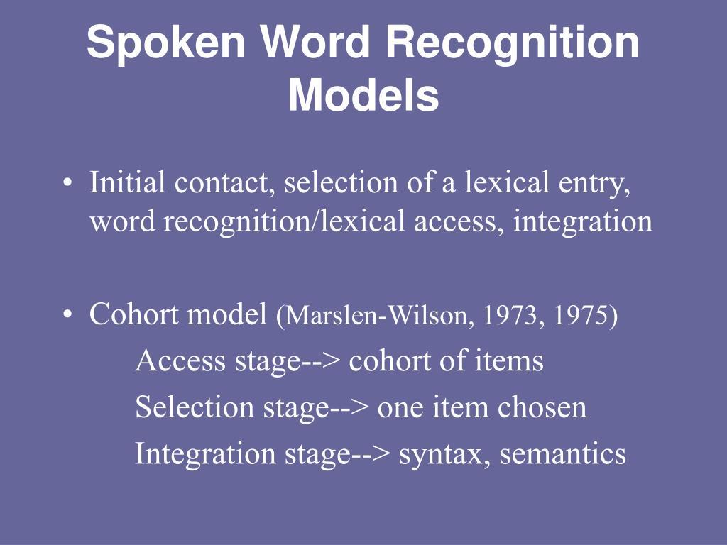 Spoken Word Recognition Models