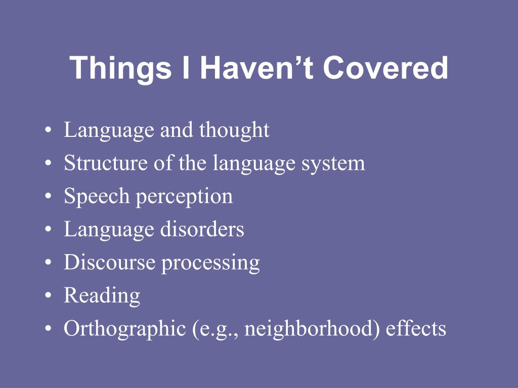 Things I Haven't Covered