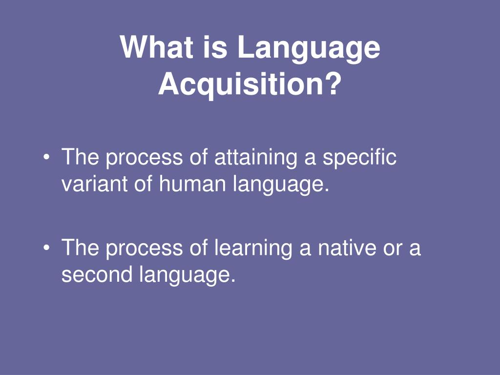 what is language acquisition l.