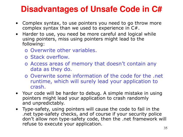 Disadvantages of Unsafe Code in C#