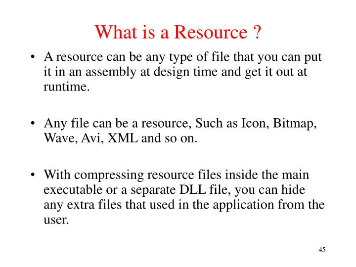 What is a Resource ?