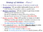 strategy of attrition flaws