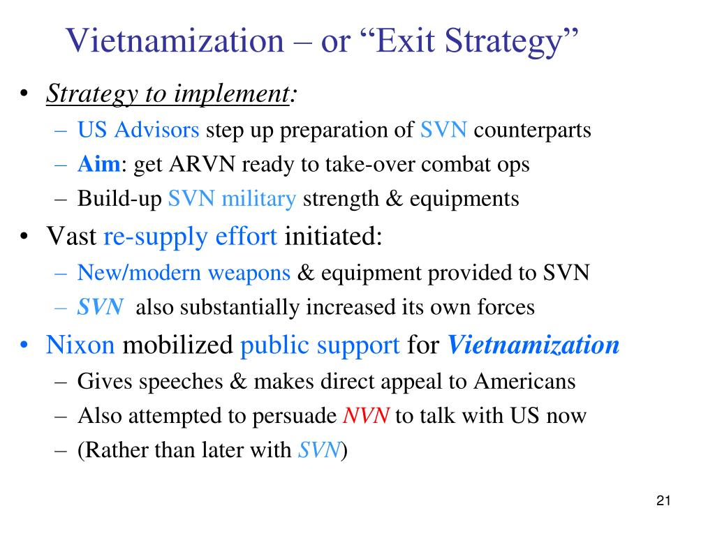 "Vietnamization – or ""Exit Strategy"""