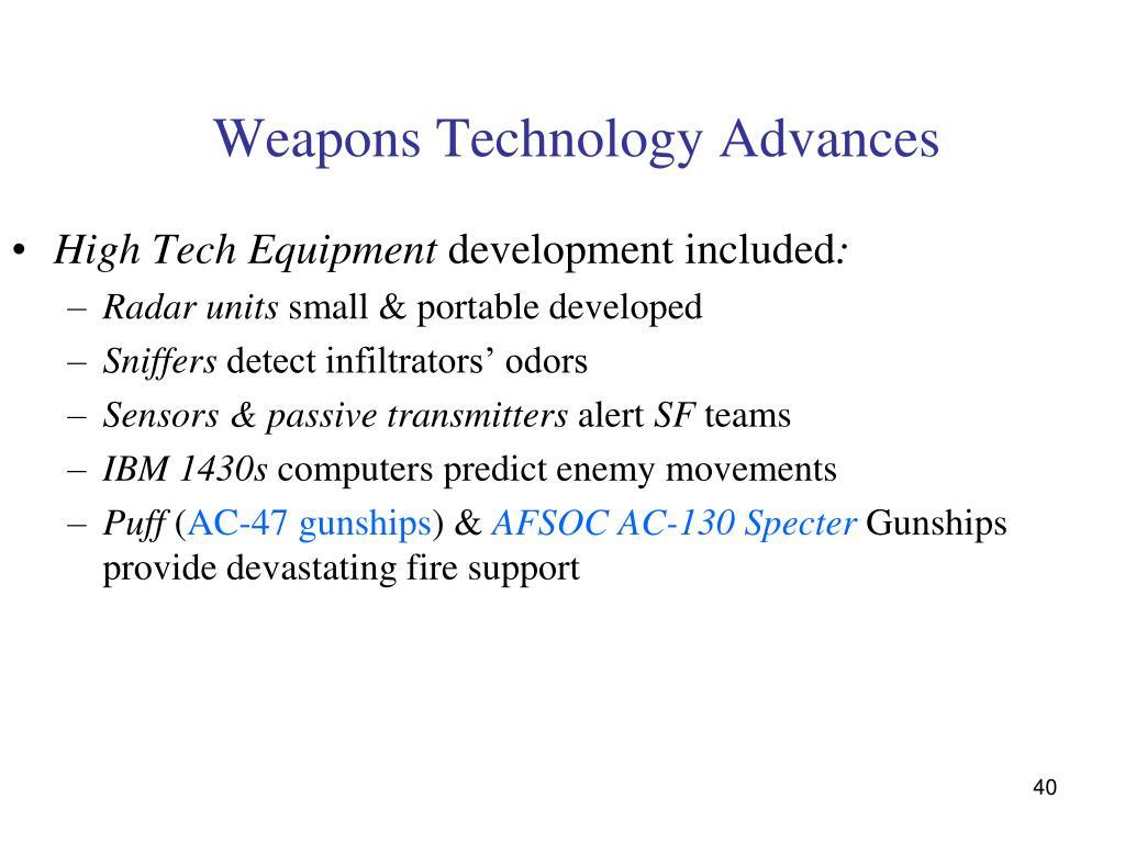 Weapons Technology Advances