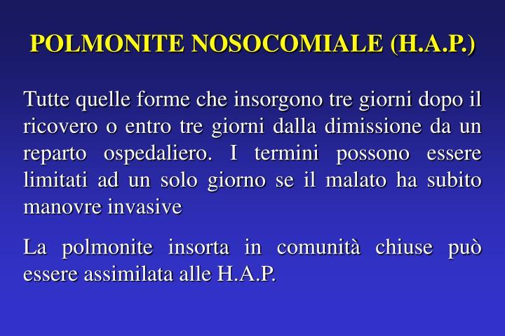 POLMONITE NOSOCOMIALE (H.A.P.)