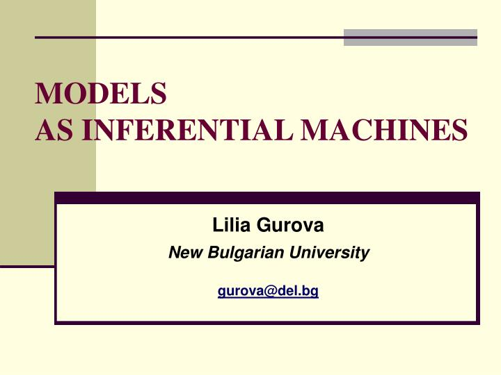 models as inferential machines n.