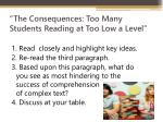 the consequences too many students reading at too low a level