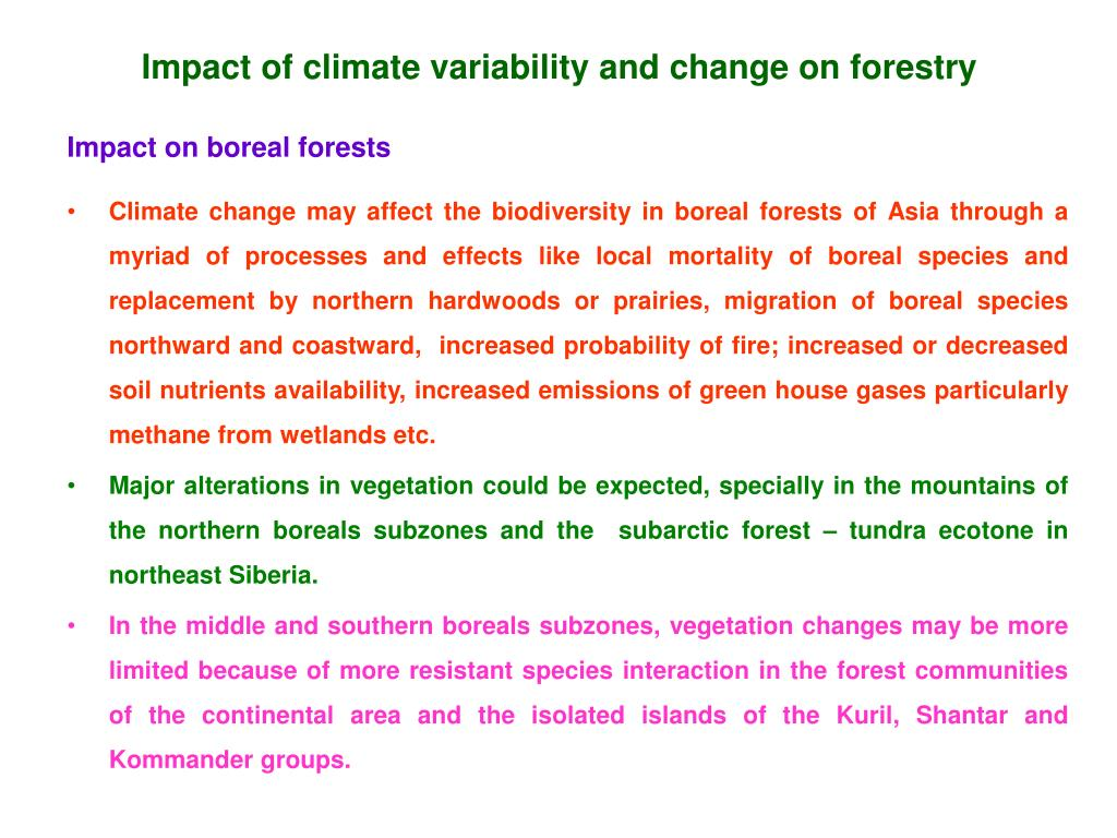 Impact of climate variability and change on forestry