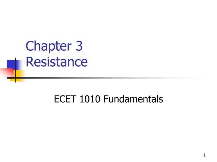 chapter 3 resistance n.