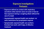 exposure investigations pertussis