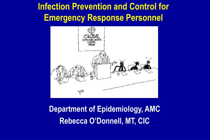 infection prevention and control for emergency response personnel n.