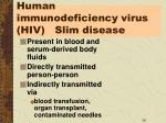human immunodeficiency virus hiv slim disease
