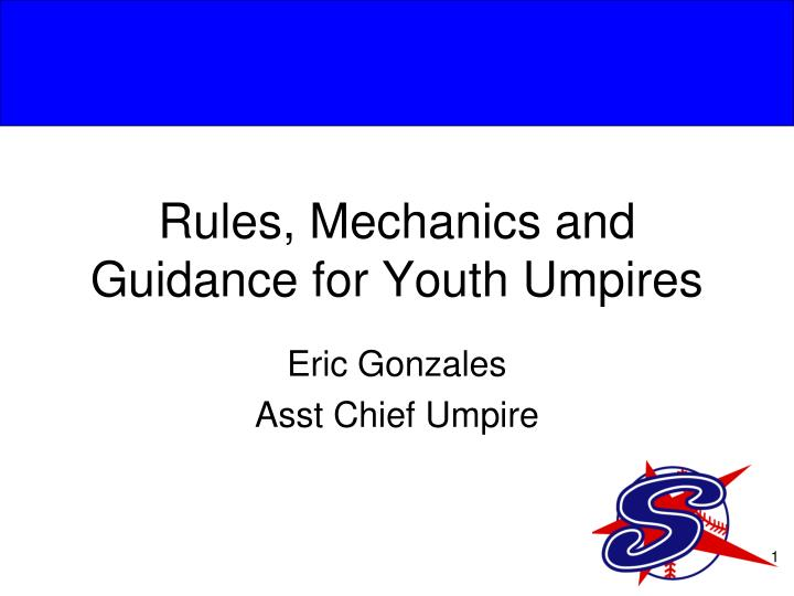 rules mechanics and guidance for youth umpires n.